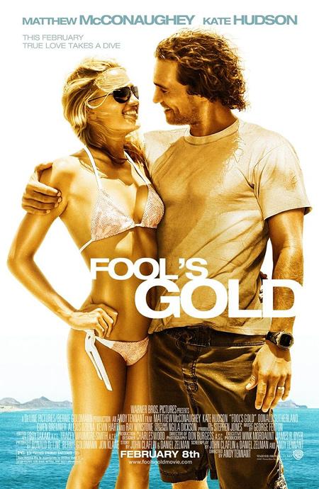 """Постер к фильму """"Золото дураков"""" /Fool's Gold/ (2008)"""