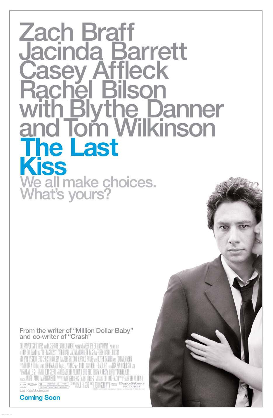 Прощальный поцелуй (The Last Kiss, 2006)