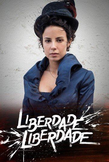 Свобода, свобода / Liberdade, Liberdade