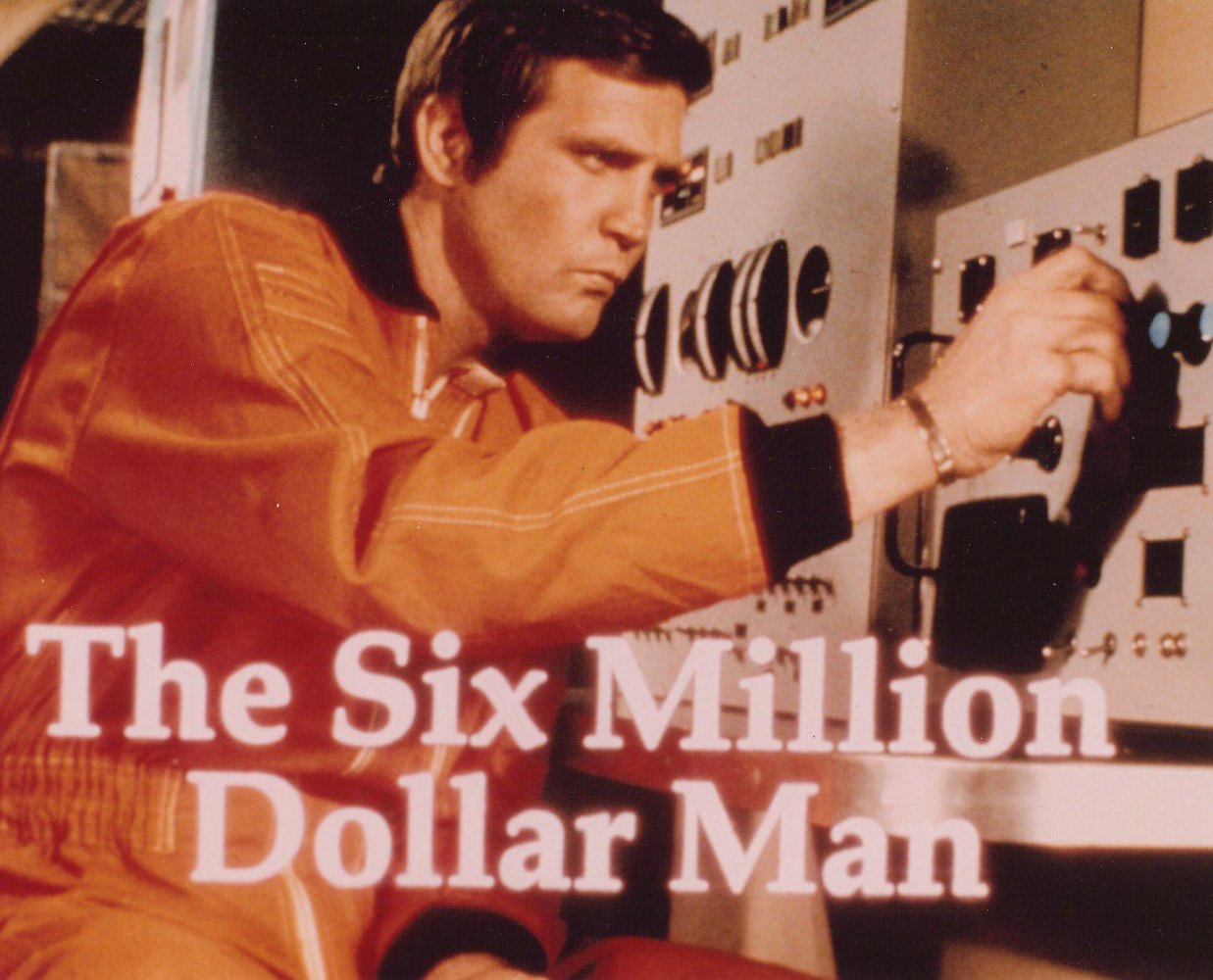Six million dollar man pictures Cached