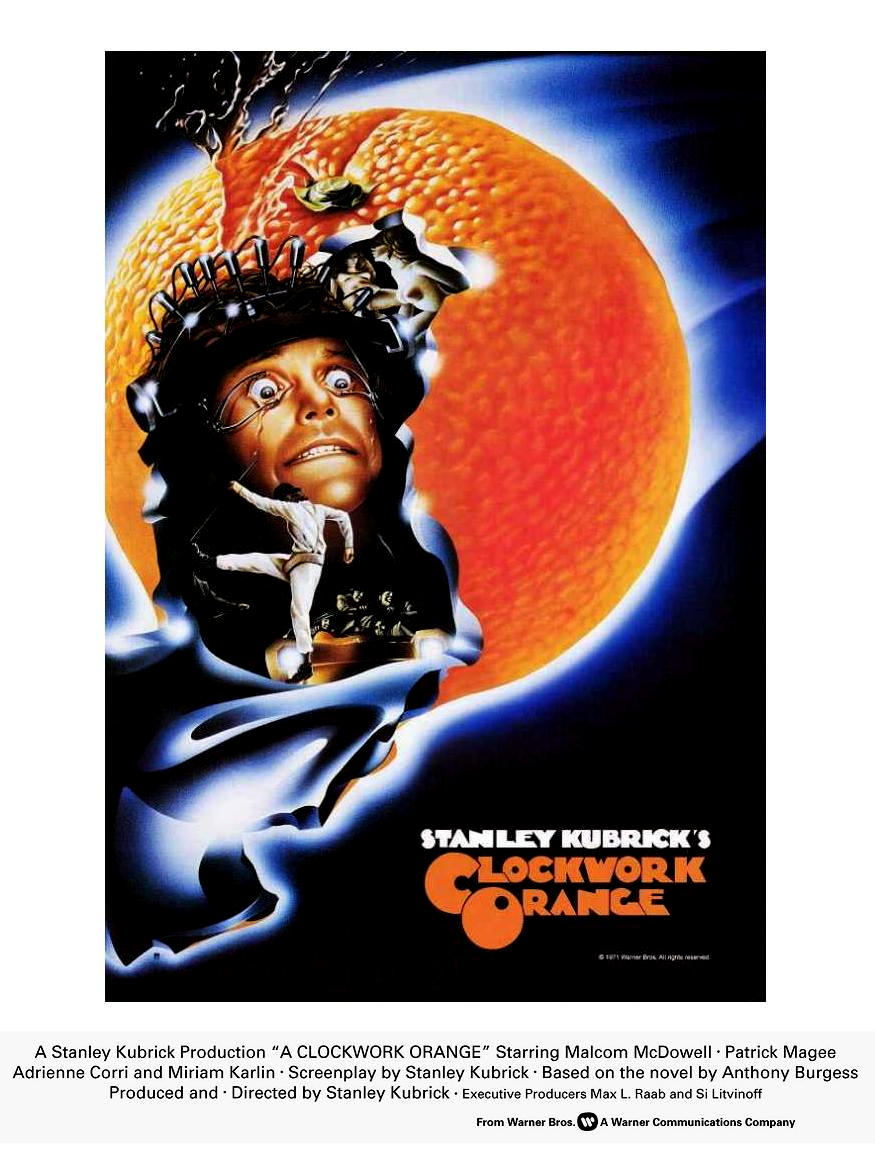 an analysis of the movie and ultra violence in a clockwork orange by stanley kubrick