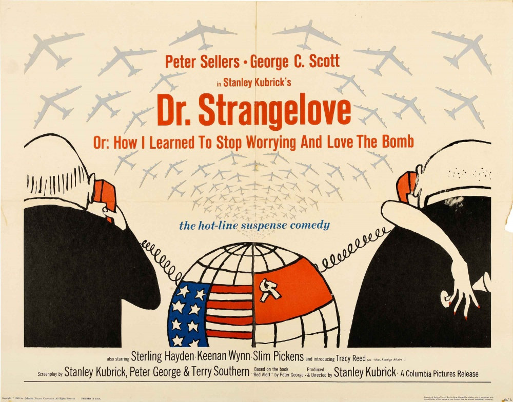 dr strangelove or how i learned to Inside dr strangelove - this archival documentary focuses on the production history of dr strangelove or: how i learned to stop worrying and love the bomb and its unusual narrative included.