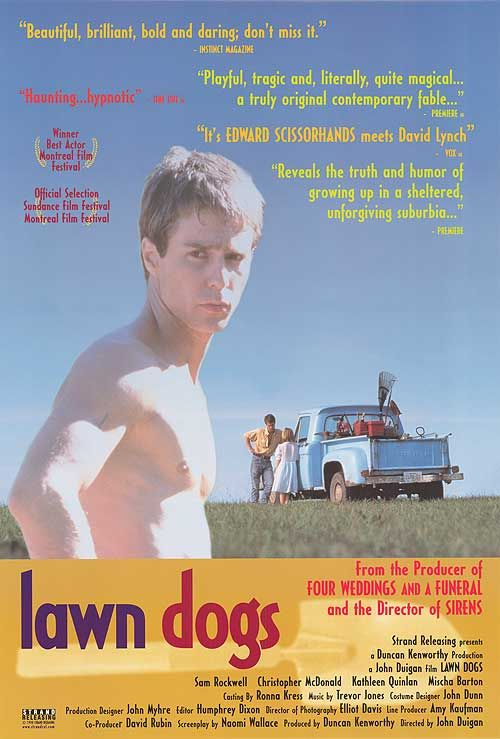 analysis of film lawn dogs Camelot gardens, the setting for lawn dogs, is a sterile community of grand, tudor-style homes and mean, narrow minds lawn dogs, which opens today at bay area theaters, is a strange movie -- powerful and original, poetic and sympathetic yet disturbing.