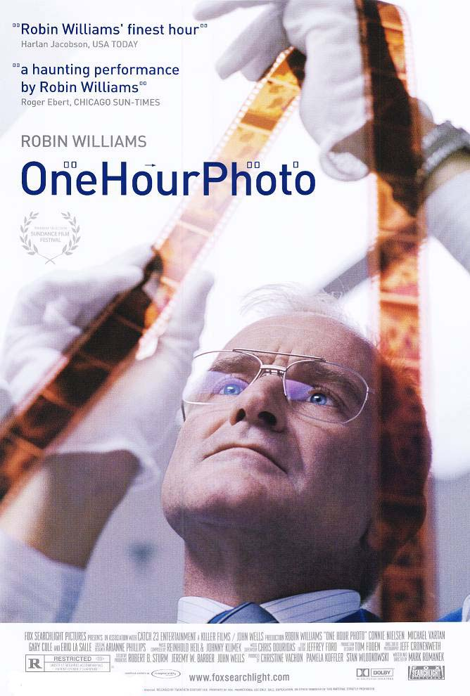 one hour photo One hour photo is a film of supreme caliber the film is powered by the haunting, chilling, silencing, and above all-genius performance by robin williams but the rather extraordinary thing is that it is not robin williams on the screen, it's sy parish (the character's name.