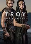 "Poster 1 from 1 from the movie ""The Fall of Troy"" / Troy: Fall of a City / (2018)"