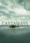 Потерпевшие кораблекрушение /Castaways/ (2018)