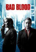 Дурная кровь /Bad Blood/ (2017)