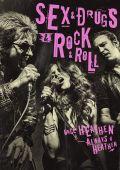 Секс, наркотики и рок-н-ролл