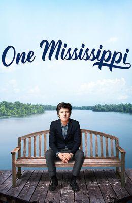 """Постер к фильму """"Раз, Миссисипи"""" /One Mississippi/ (2015)"""