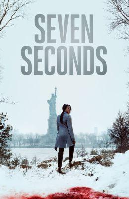 """Постер к фильму """"Семь секунд"""" /Seven Seconds/ (2018)"""