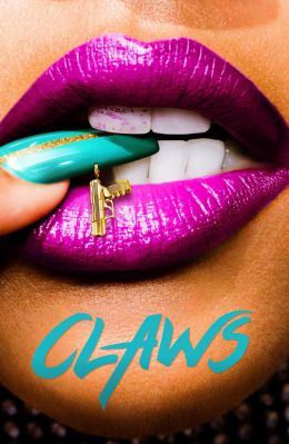 "Poster for the film ""Claws"" / Claws / (2017)"