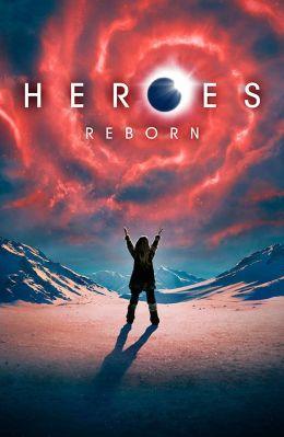 """Постер к фильму """"Герои: Возрождение"""" /Heroes Reborn/ (2015)"""