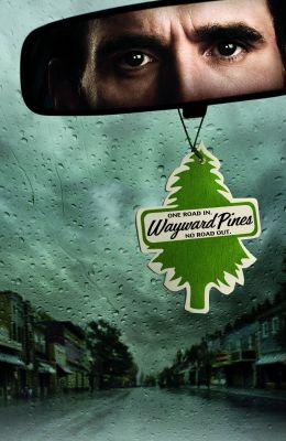 """Постер к фильму """"Сосны"""" /Wayward Pines/ (2015)"""