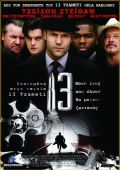 """Постер 3 из 4 из фильма """"13"""" /13/ (2010)"""