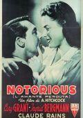 """Постер 1 из 2 из фильма """"Дурная слава"""" /Notorious/ (1946)"""