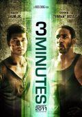 """Постер 1 из 1 из фильма """"3 минуты"""" /3 Minutes/ (2011)"""