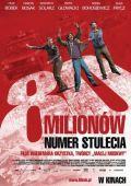 """Постер 1 из 1 из фильма """"80 миллионов"""" /80 milionow/ (2011)"""