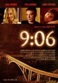 """Постер 1 из 1 из фильма """"9:06"""" /9:06/ (2009)"""