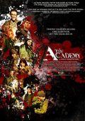 """Постер 1 из 2 из фильма """"Академия"""" /The Academy/ (2010)"""