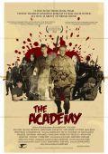 """Постер 2 из 2 из фильма """"Академия"""" /The Academy/ (2010)"""