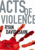 """Постер 1 из 1 из фильма """"Акты насилия"""" /Acts of Violence/ (2010)"""