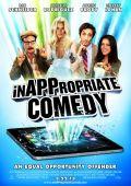 """Постер 1 из 1 из фильма """"InAPPropriate Comedy"""" /InAPPropriate Comedy/ (2012)"""