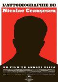 """Постер 1 из 1 из фильма """"Автобиография Николае Чаушеску"""" /Autobiografia lui Nicolae Ceausescu/ (2010)"""