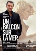 "Постер 1 из 1 из фильма ""Балкон с видом на море"" /Un balcon sur la mer/ (2010)"