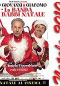 "Постер 1 из 2 из фильма ""Банда Санта-Клаусов"" /La banda dei babbi natale/ (2010)"
