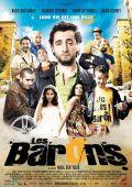 """Постер 2 из 2 из фильма """"Барон"""" /Les barons/ (2009)"""