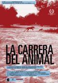 """Постер 2 из 2 из фильма """"Бег животного"""" /La carrera del animal/ (2011)"""