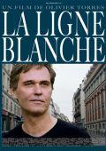 """Постер 1 из 1 из фильма """"Белая линия"""" /La ligne blanche/ (2010)"""