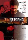 """Постер 1 из 2 из фильма """"Без возвращения"""" /Sin retorno/ (2010)"""