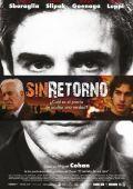 """Постер 2 из 2 из фильма """"Без возвращения"""" /Sin retorno/ (2010)"""