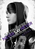 """Постер 1 из 7 из фильма """"Джастин Бибер: Никогда не говори никогда"""" /Justin Bieber: Never Say Never/ (2011)"""
