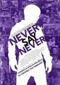 """Постер 2 из 7 из фильма """"Джастин Бибер: Никогда не говори никогда"""" /Justin Bieber: Never Say Never/ (2011)"""