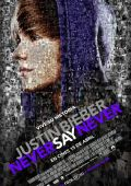 """Постер 3 из 7 из фильма """"Джастин Бибер: Никогда не говори никогда"""" /Justin Bieber: Never Say Never/ (2011)"""