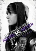 """Постер 7 из 7 из фильма """"Джастин Бибер: Никогда не говори никогда"""" /Justin Bieber: Never Say Never/ (2011)"""