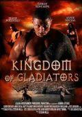 """Постер 1 из 2 из фильма """"Боги арены"""" /Kingdom of Gladiators/ (2011)"""