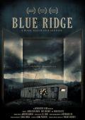 """Постер 1 из 1 из фильма """"Blue Ridge"""" /Blue Ridge/ (2010)"""