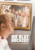 """Постер 3 из 3 из фильма """"Свадебная вечеринка"""" /Die Bluthochzeit/ (2005)"""