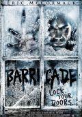 """Постер 1 из 1 из фильма """"Barricade"""" /Barricade/ (2012)"""