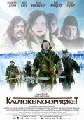 """Постер 1 из 3 из фильма """"Бунт в Каутокейно"""" /Kautokeino-opproret/ (2008)"""