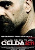 """Постер 1 из 4 из фильма """"Камера 211. Зона"""" /Celda 211/ (2009)"""