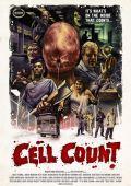 "Постер 1 из 2 из фильма ""Cell Count"" /Cell Count/ (2012)"