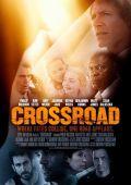 """Постер 1 из 2 из фильма """"Crossroad"""" /Crossroad/ (2012)"""