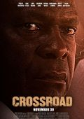 """Постер 2 из 2 из фильма """"Crossroad"""" /Crossroad/ (2012)"""