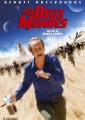 """Постер 1 из 1 из фильма """"Два мира"""" /Les Deux mondes/ (2007)"""