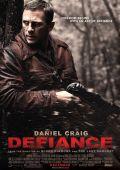 """Постер 2 из 2 из фильма """"Вызов"""" /Defiance/ (2008)"""