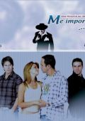 """Постер 2 из 2 из фильма """"Для меня имеешь значение ты... и ты"""" /Me importas tu... y tu/ (2009)"""